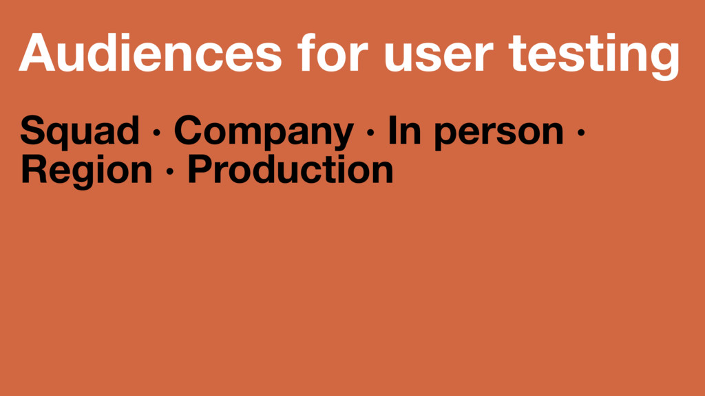 Audiences for user testing Squad · Company · In...