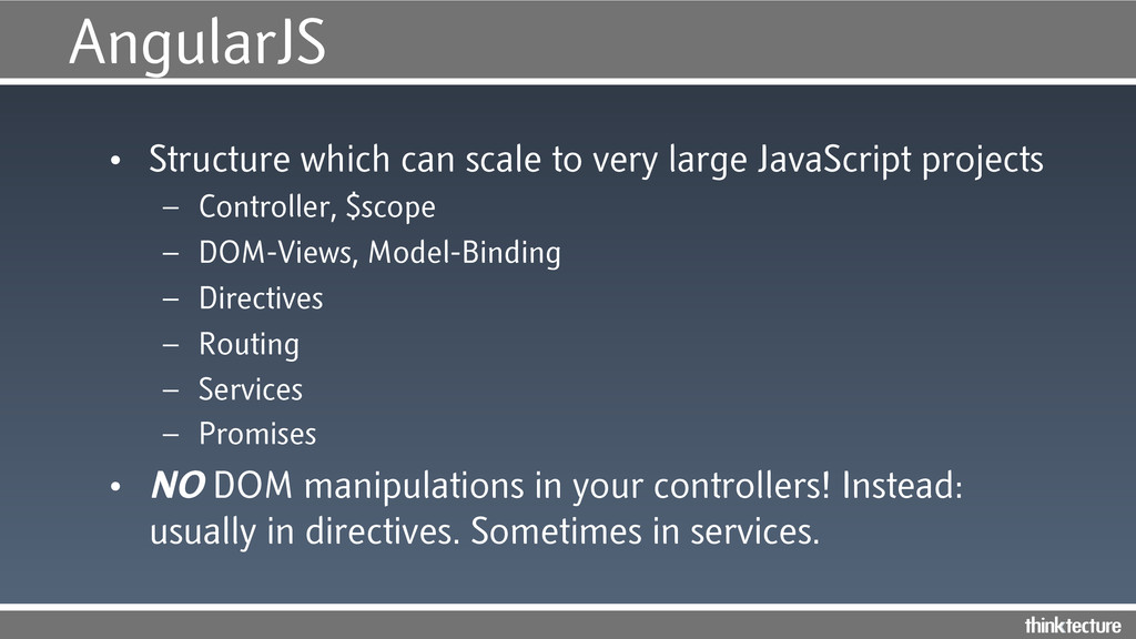 AngularJS • Structure which can scale to very ...