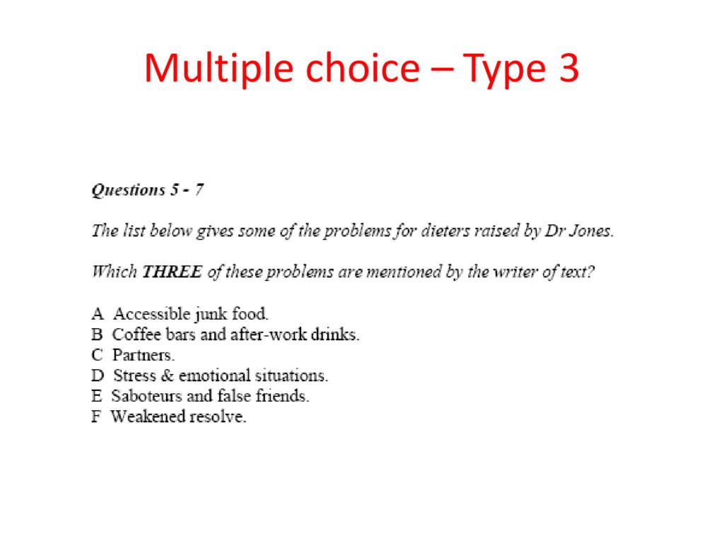 Multiple choice – Type 3