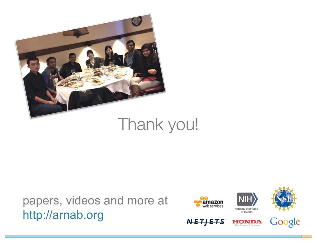 Thank you! papers, videos and more at http://ar...