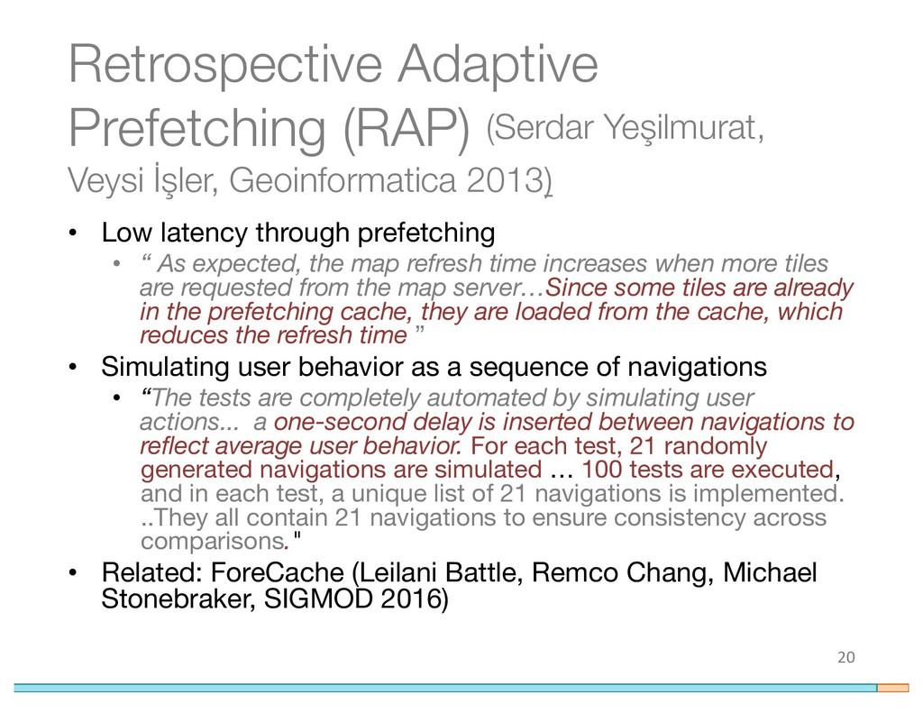 Retrospective Adaptive Prefetching (RAP) (Serda...