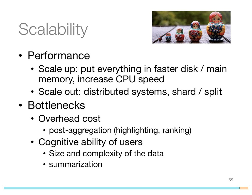 Scalability • Performance • Scale up: put every...