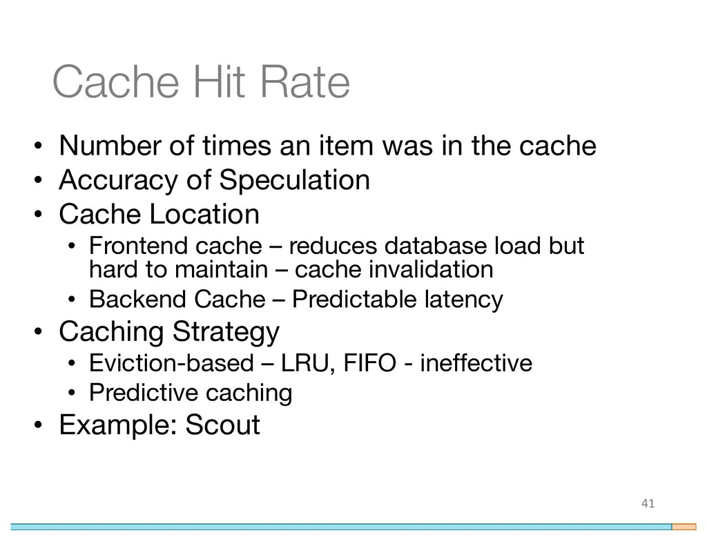 Cache Hit Rate • Number of times an item was in...