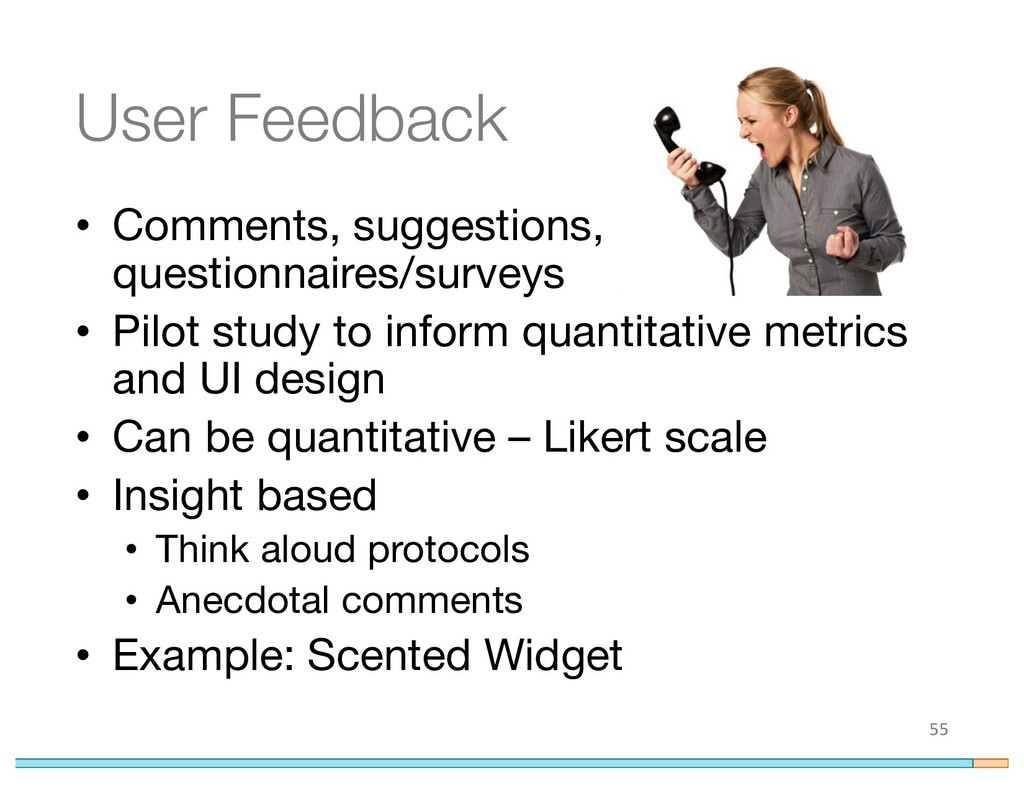 User Feedback • Comments, suggestions, question...