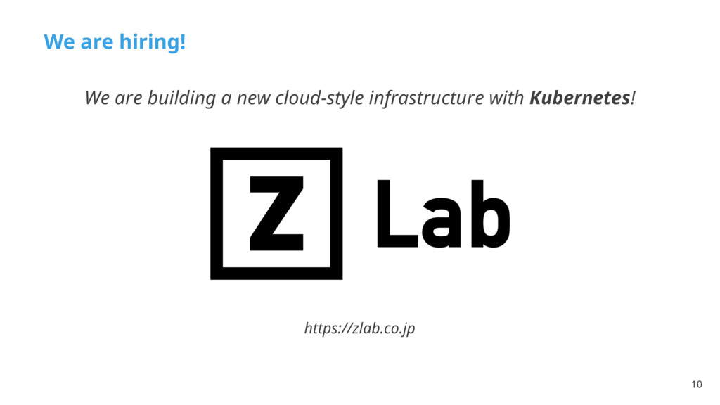 10 We are building a new cloud-style infrastruc...