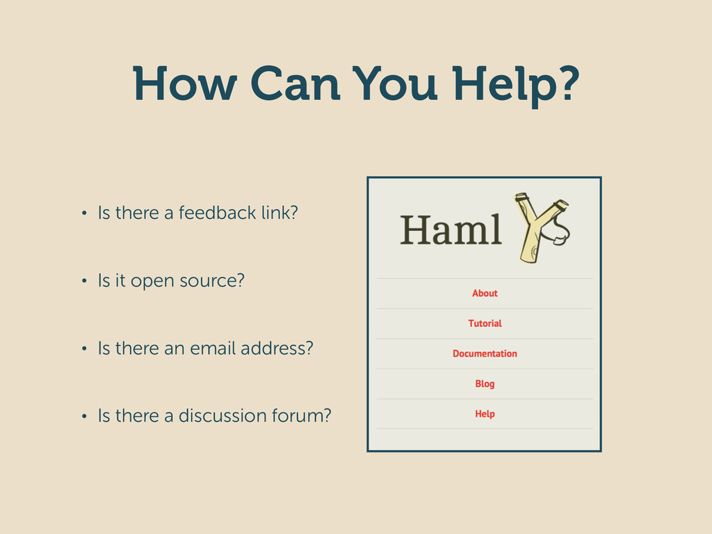 How Can You Help? • Is there a feedback link? •...
