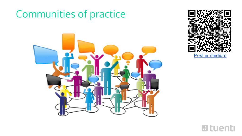 Communities of practice Post in medium