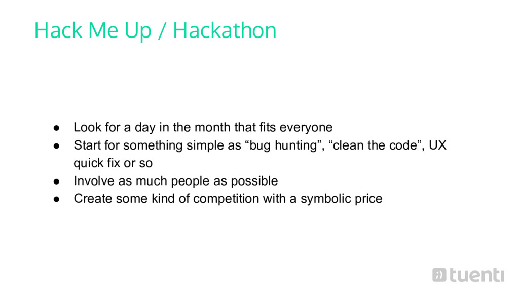 Hack Me Up / Hackathon ● Look for a day in the ...