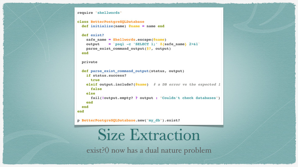 Size Extraction exist?() now has a dual nature ...