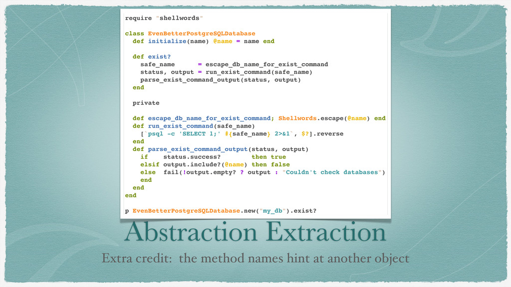 Abstraction Extraction Extra credit: the method...