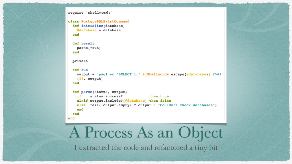 A Process As an Object I extracted the code and...