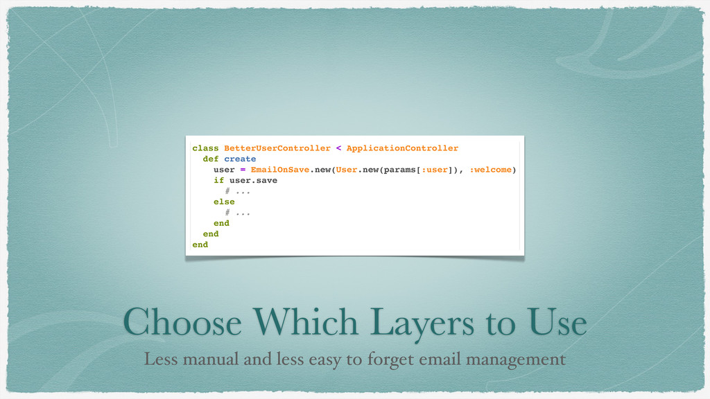 Choose Which Layers to Use Less manual and less...
