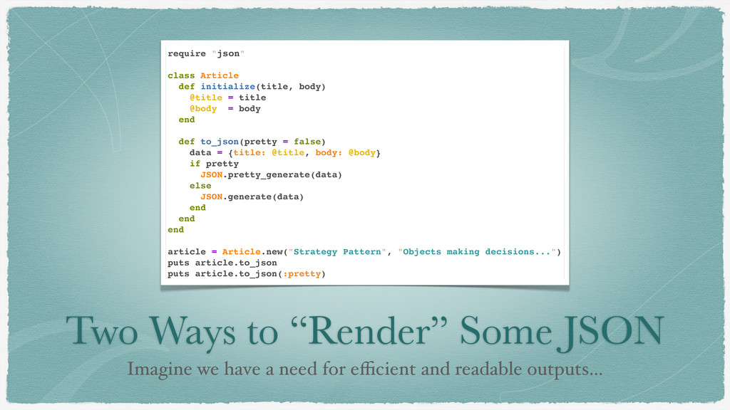 "Two Ways to ""Render"" Some JSON Imagine we have ..."