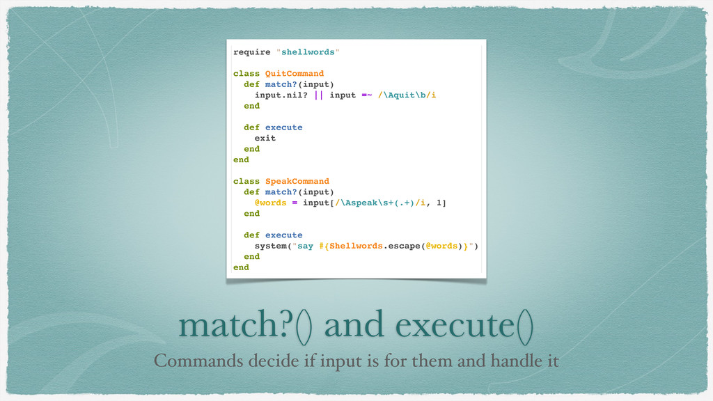match?() and execute() Commands decide if input...