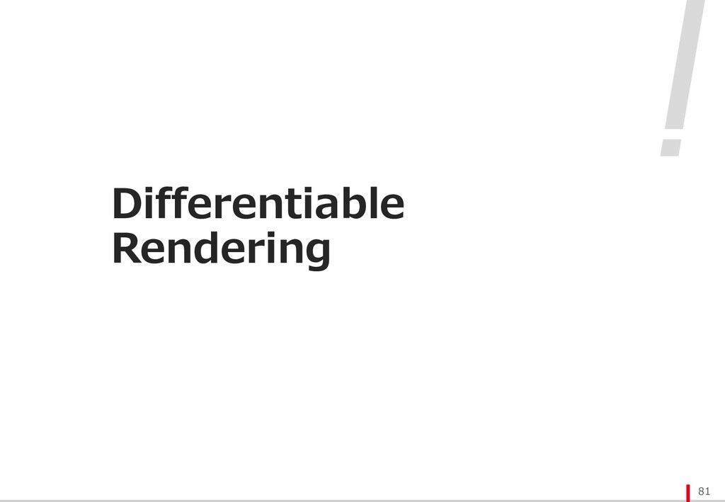 Differentiable Rendering 81