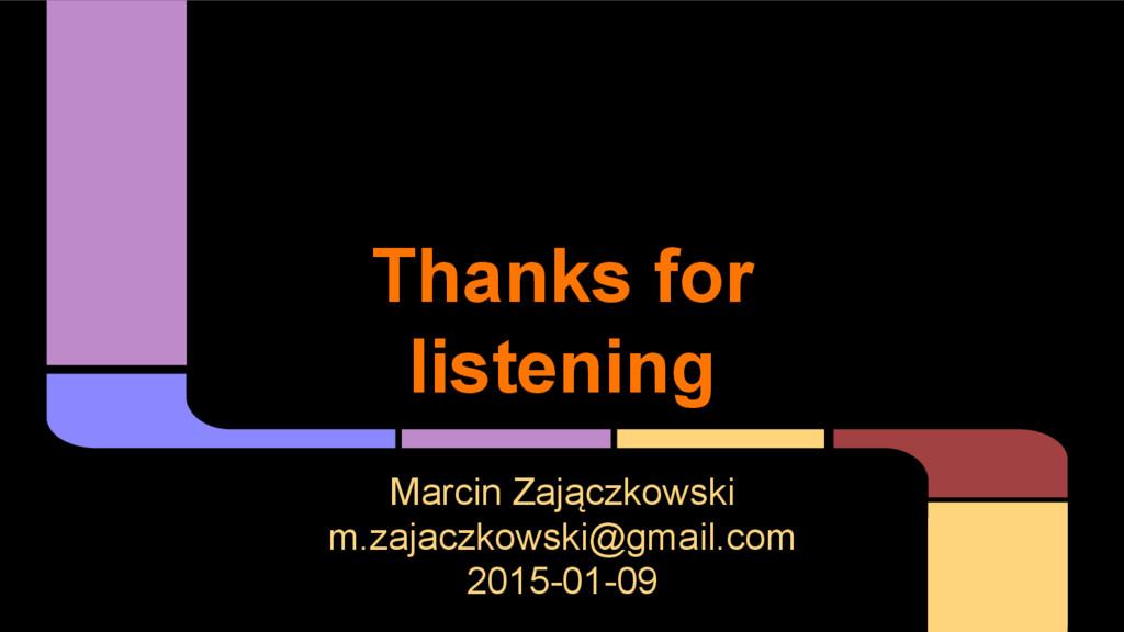 Marcin Zajączkowski m.zajaczkowski@gmail.com 20...