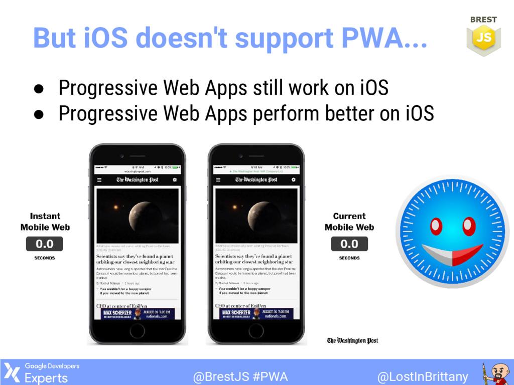 @LostInBrittany @BrestJS #PWA But iOS doesn't s...
