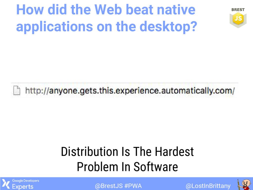 @LostInBrittany @BrestJS #PWA How did the Web b...