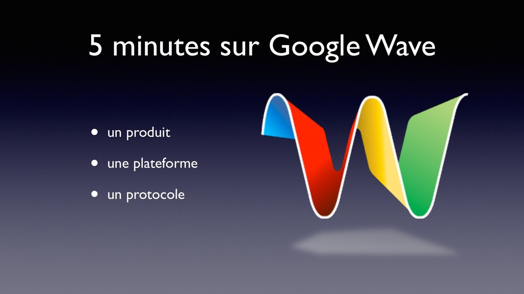 5 minutes sur Google Wave • un produit • une pl...