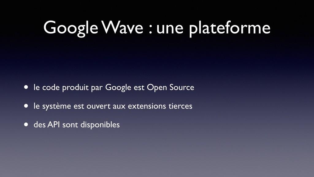 Google Wave : une plateforme • le code produit ...