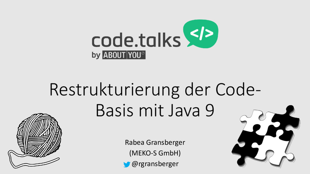 Restrukturierung der Code- Basis mit Java 9 Rab...