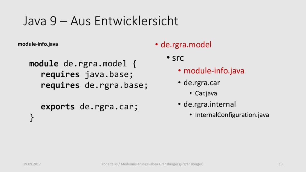Java 9 – Aus Entwicklersicht • de.rgra.model • ...