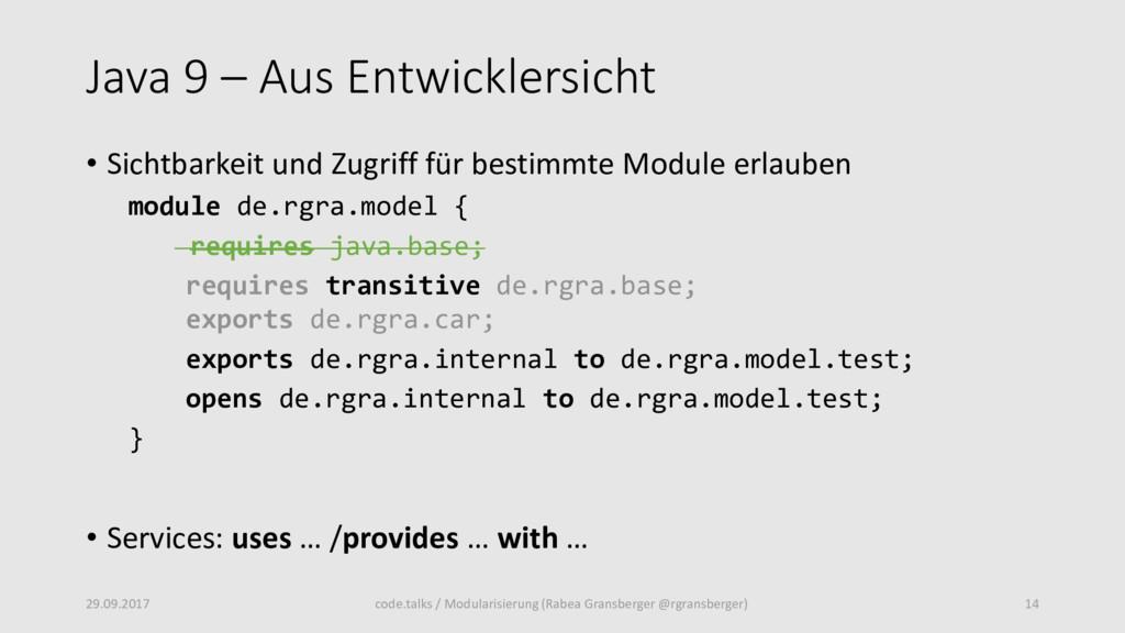 Java 9 – Aus Entwicklersicht • Sichtbarkeit und...