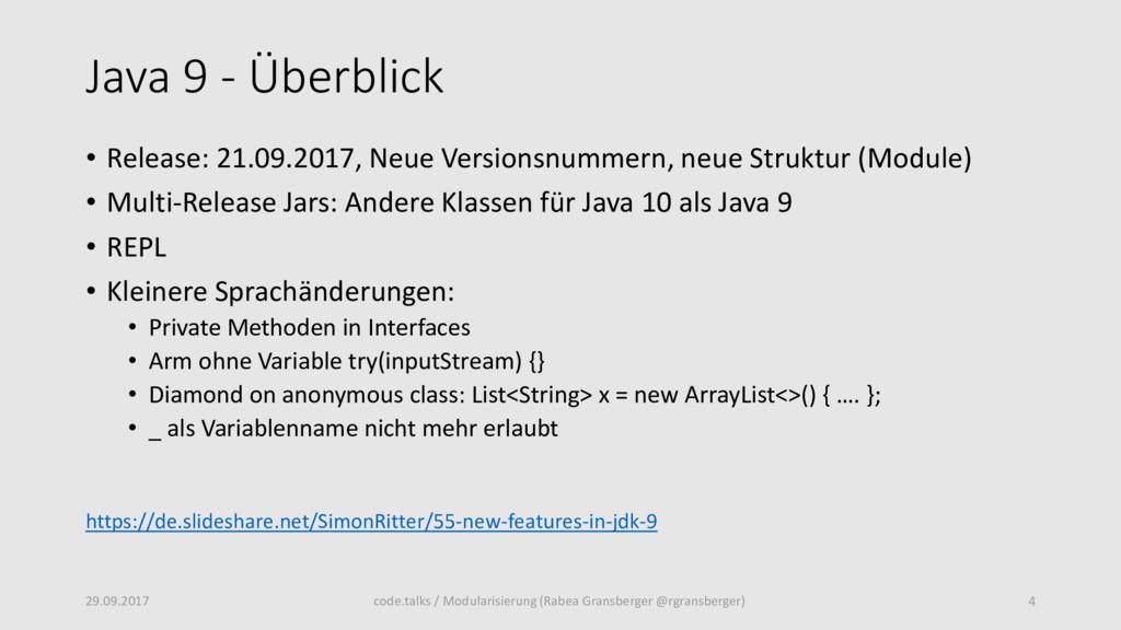 Java 9 - Überblick • Release: 21.09.2017, Neue ...
