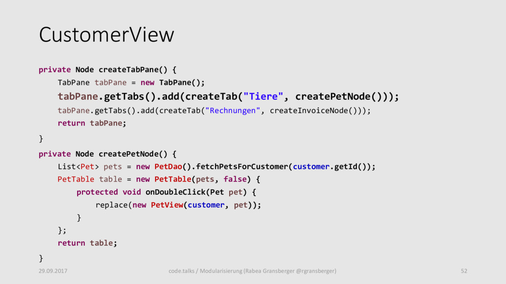 CustomerView private Node createTabPane() { Tab...