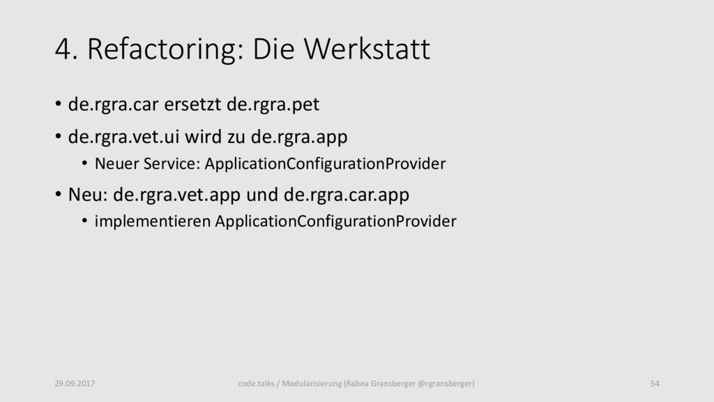4. Refactoring: Die Werkstatt • de.rgra.car ers...