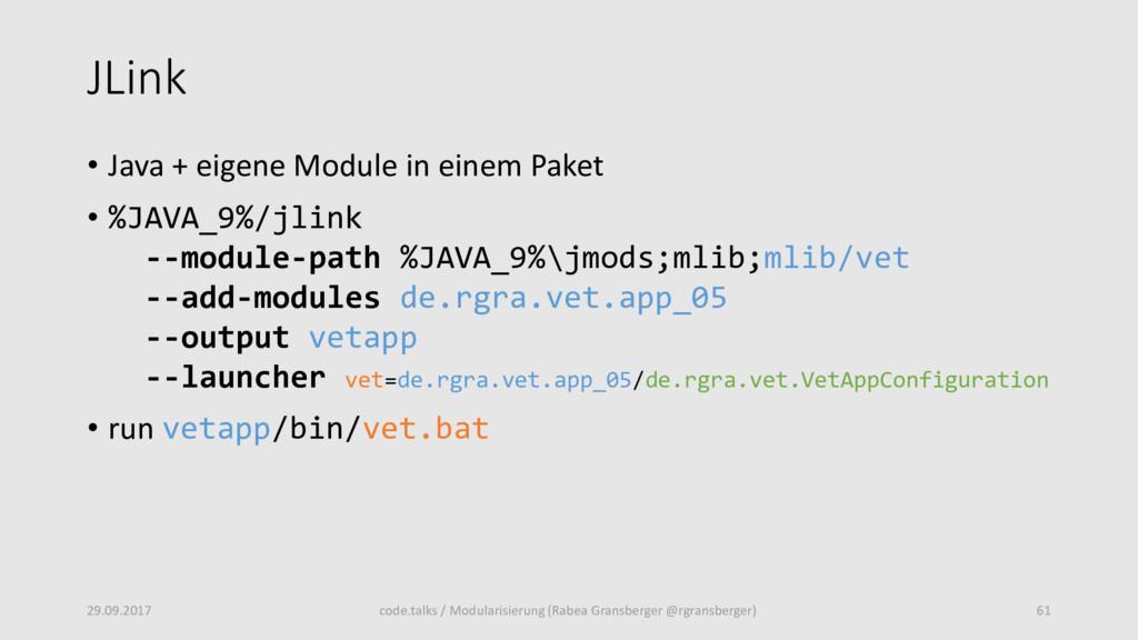 JLink • Java + eigene Module in einem Paket • %...