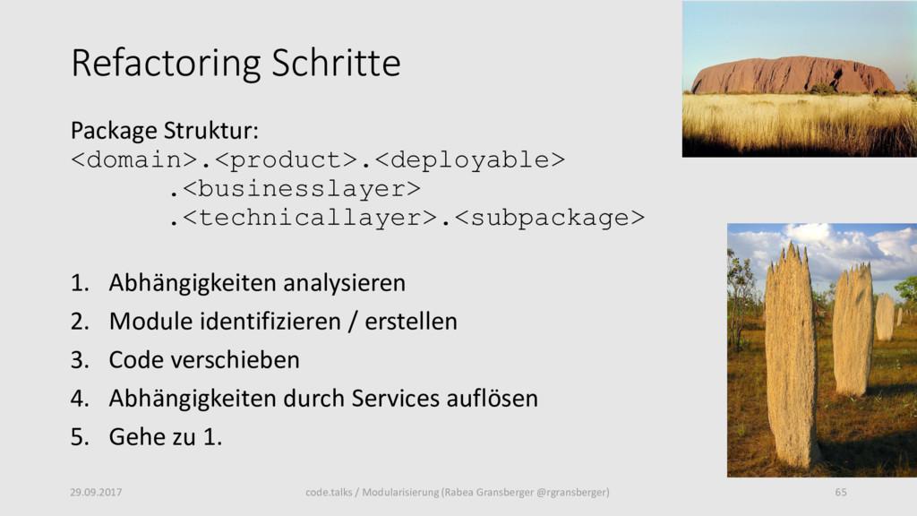 Refactoring Schritte Package Struktur: <domain>...