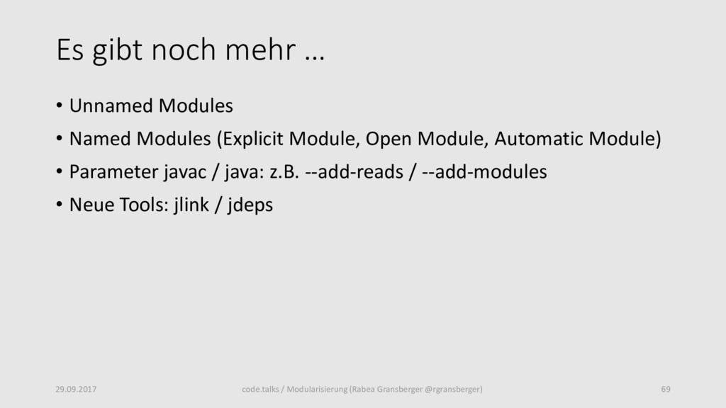Es gibt noch mehr … • Unnamed Modules • Named M...