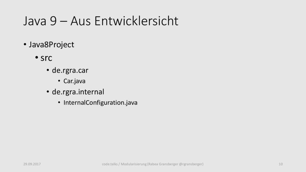 Java 9 – Aus Entwicklersicht • Java8Project • s...