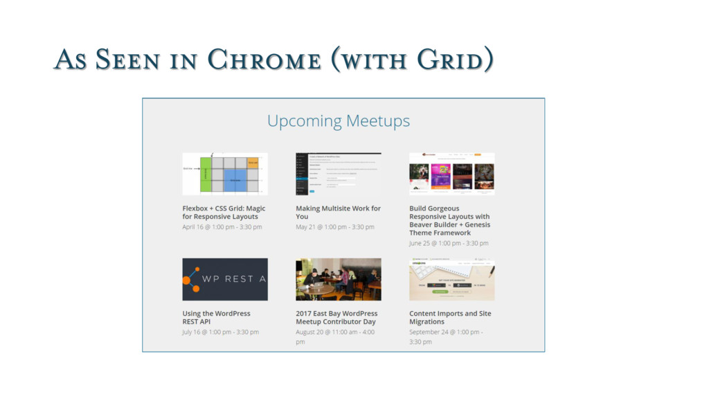 As Seen in Chrome (with Grid)