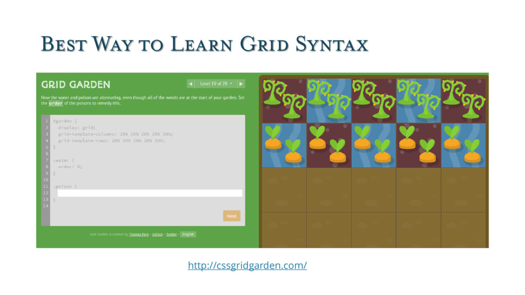 Best Way to Learn Grid Syntax http://cssgridgar...