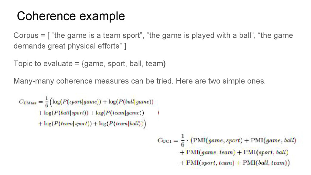 """Coherence example Corpus = [ """"the game is a tea..."""