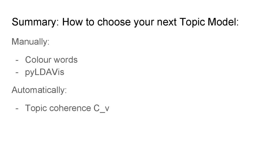 Summary: How to choose your next Topic Model: M...