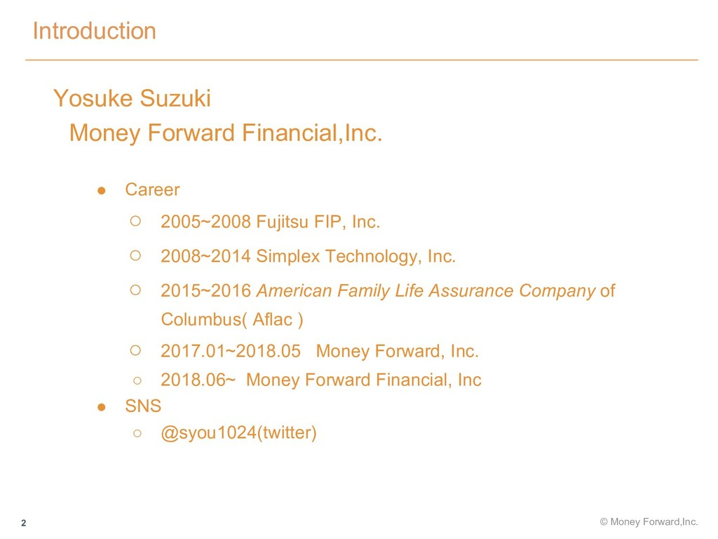 Introduction 2 Yosuke Suzuki  Money Forward Fin...