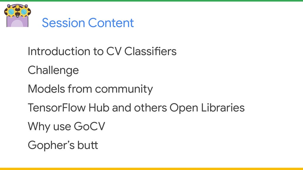 Session Content Introduction to CV Classifiers ...