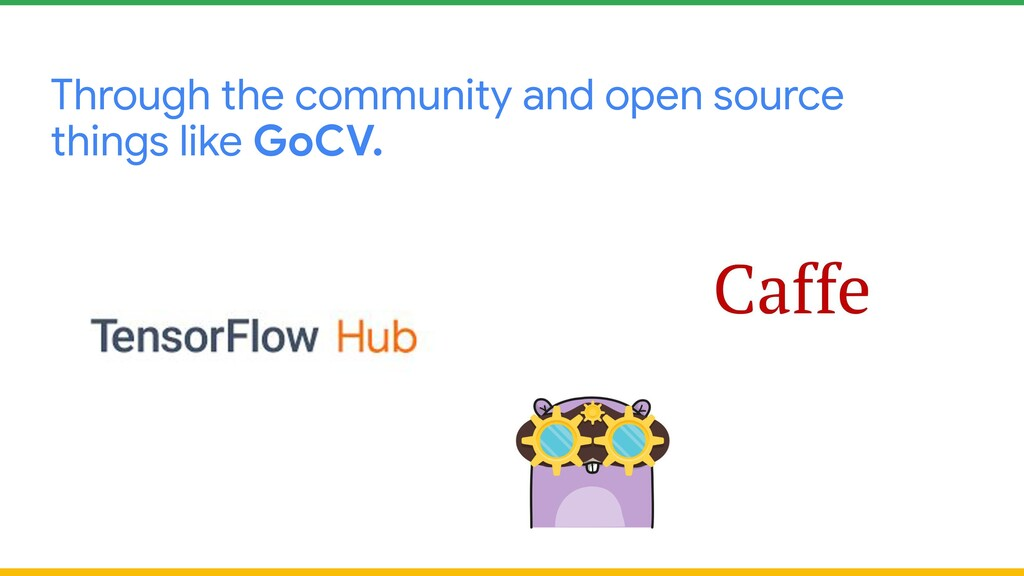 Through the community and open source things li...