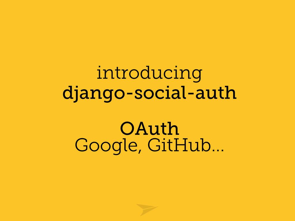 introducing django-social-auth OAuth Google, Gi...