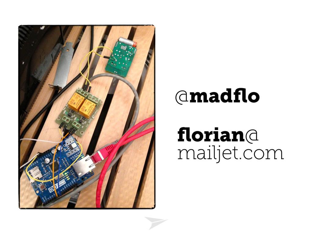@madflo florian@ mailjet.com