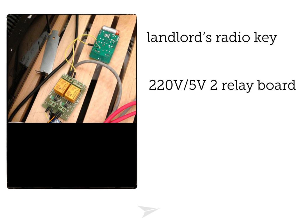 220V/5V 2 relay board landlord's radio key