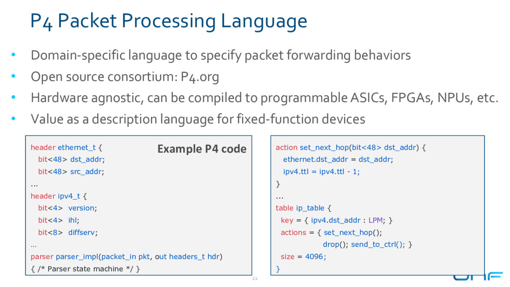 P4 Packet Processing Language • Domain-specific...