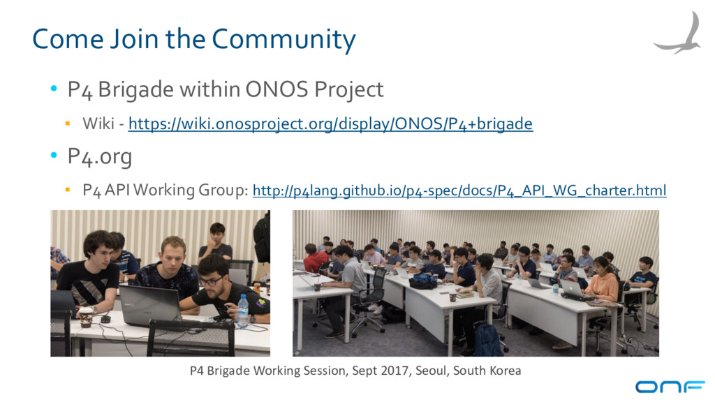 Come Join the Community • P4 Brigade within ONO...