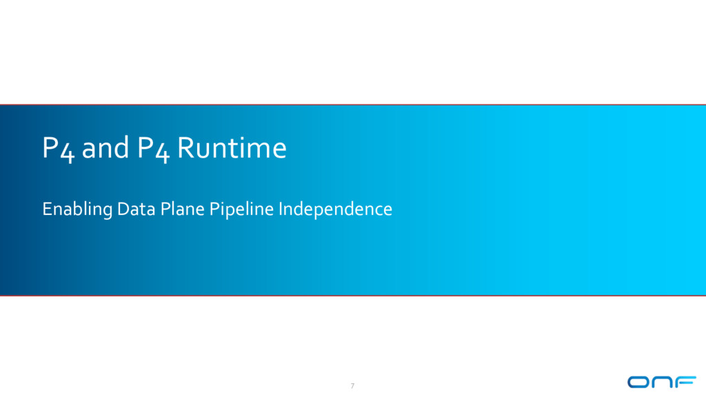 P4 and P4 Runtime Enabling Data Plane Pipeline ...