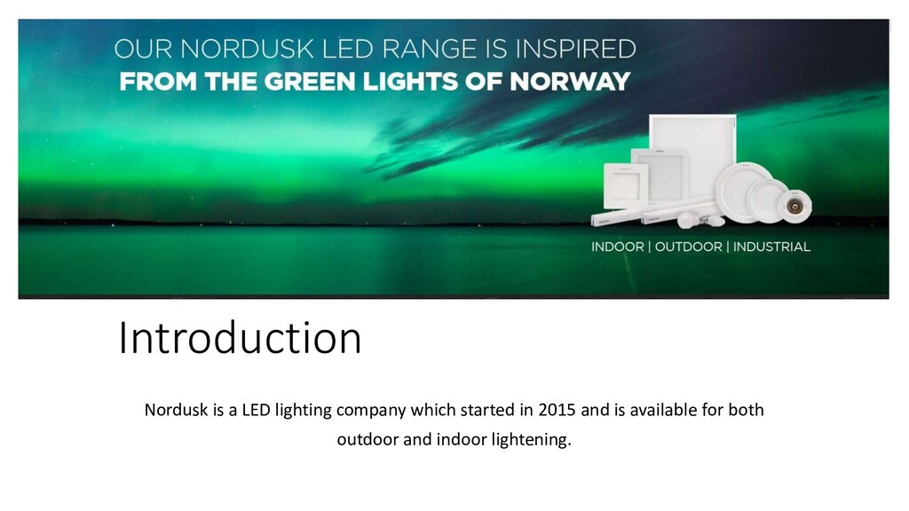 Introduction Nordusk is a LED lighting company ...