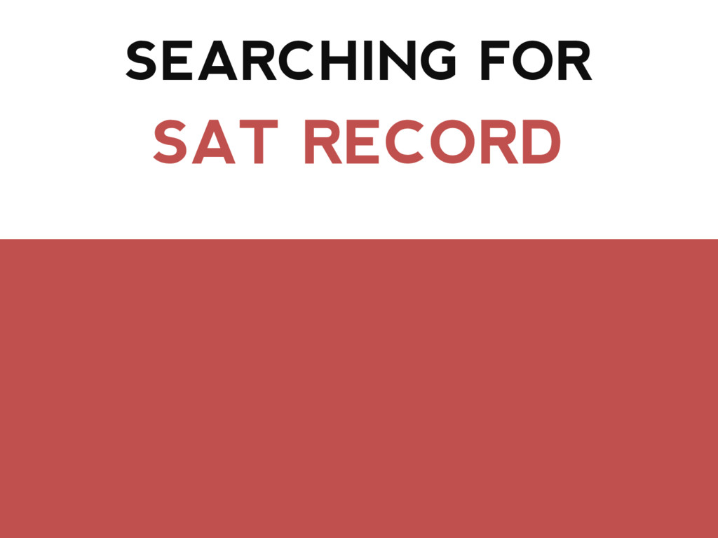 SEARCHING FOR SAT RECORD
