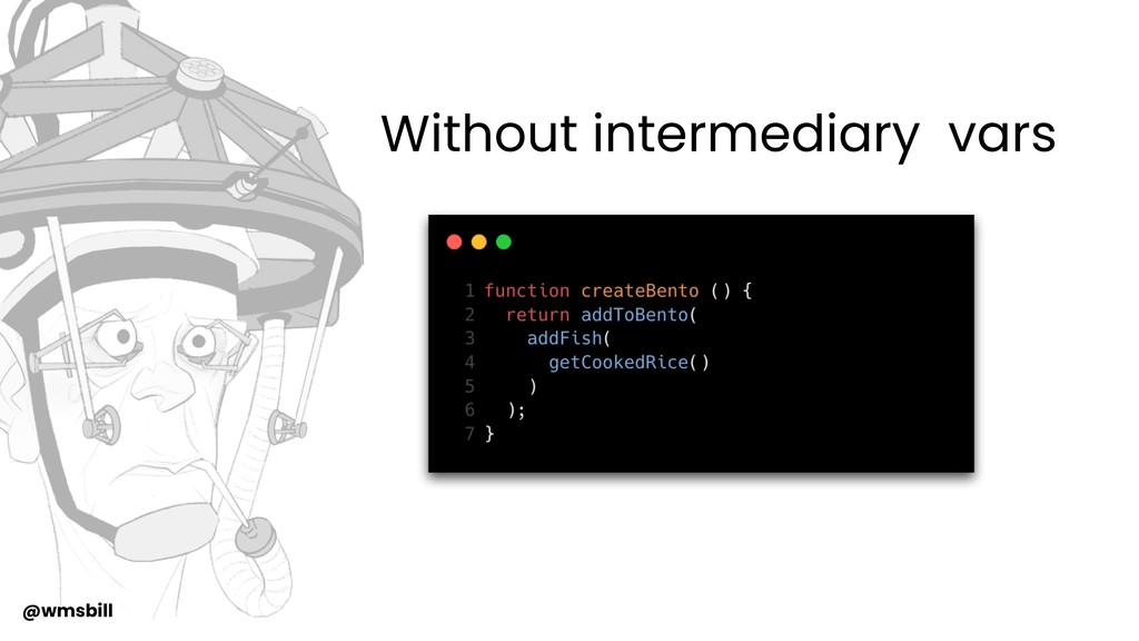 @wmsbill Without intermediary vars